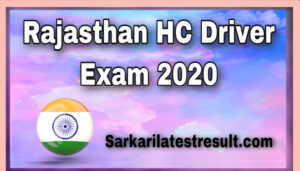 Rajasthan HC Driver Exam Date 2020