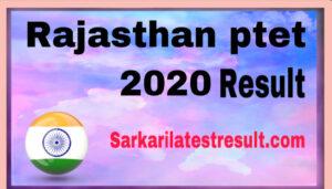 Rajasthan PTET 2020 Result,PTET Result 2020