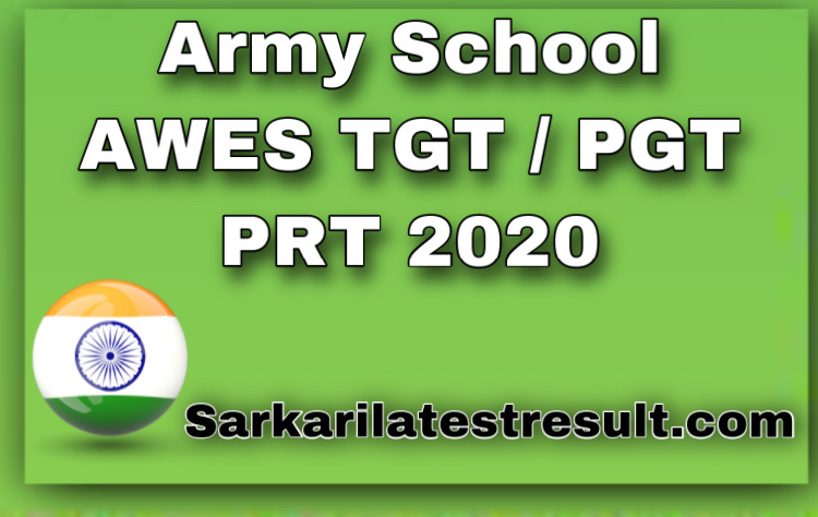 Army School AWES TGT / PGT PRT Result with Score Card 2020